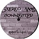 STEREO MC'S - CONNECTED (2008) - MAX FILTH 11 - VINYL RECORD - MR262473
