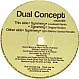 DUAL CONCEPT - SYMMERY - JUSTIFIED CAUSE - VINYL RECORD - MR265223
