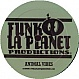 ALEX & REVERAND P - ANIMAL VIBES - FUNK LA PLANET 14 - VINYL RECORD - MR265616