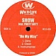 SHOW FT PARTY ARTY - ON MY WAY - WILD LIFE ENTERTAINMENT - VINYL RECORD - MR266563