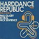 VARIOUS ARTISTS - HARD DANCE REPUBLIC (VOLUME 2) - HIT MANIA - CD - MR266690