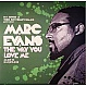 DJ SPEN & THE MUTHAFUNKAZ PRES. MARC EVANS - THE WAY YOU LOVE ME (ALBUM SAMPLER) - DEFECTED - VINYL RECORD - MR267691