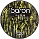 BARON - TURN UP THE SUN (PICTURE DISC) - BREAKBEAT KAOS - VINYL RECORD - MR270293