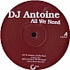 DJ ANTOINE - ALL WE NEED - TINTED RECORDS - VINYL RECORD - MR270983