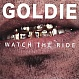 GOLDIE - WATCH THE RIDE - HARMLESS - CD - MR271210
