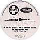 A VERY GOOD FRIEND OF MINE - JUST ROUND - POSITIVA - VINYL RECORD - MR27147