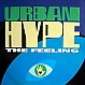 URBAN HYPE - THE FEELING - FAZE 2 - VINYL RECORD - MR2739