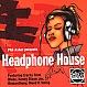 PHIL ASHER PRESENTS  - HEADPHONE HOUSE - SLIP 'N' SLIDE - CD - MR276698