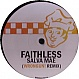 FAITHLESS - SALVA MEA (2008 REMIX) - WRONG UN - VINYL RECORD - MR279351