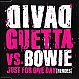 DAVID GUETTA VS DAVID BOWIE - JUST FOR ONE DAY (HEROES) - VIRGIN FRANCE - CD - MR285075