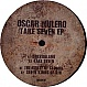 OSCAR MULERO - TAKE SEVEN EP - TOKEN - VINYL RECORD - MR289375