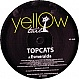 TOPCATS - ESMERALDA - YELLOW TAIL - VINYL RECORD - MR290465