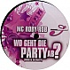 MC ROBY ROB - WO GEHT DIE PARTY AB? - SESSION RECORDINGS - VINYL RECORD - MR290535