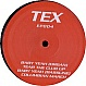 TEX - BABY YEAH / TEAR THE CLUB - TEX - VINYL RECORD - MR291927