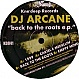 DJ ARCANE - BACK TO THE ROOTS EP - KNEE DEEP - VINYL RECORD - MR292378