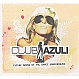 AZULI PRESENTS - CLUB AZULI 2006 (UN-MIXED) - AZULI - CD - MR297754