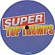 SUPER TOP TRUMPS - SUPER TOP TRUMPS - SUPER - VINYL RECORD - MR307080