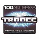 VARIOUS ARTISTS - 100 TRANCE ANTHEMS - APACE MUSIC - CD - MR307702
