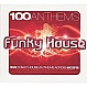 VARIOUS ARTISTS - 100 FUNKY HOUSE ANTHEMS - APACE MUSIC - CD - MR307796