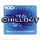 VARIOUS ARTISTS - 100 CHILLOUT ANTHEMS - APACE MUSIC - CD - MR310370