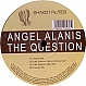 ANGEL ALANIS - THE QUESTION - SHAKER PLATES - VINYL RECORD - MR317695