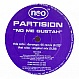 PARTISION - NO ME GUSTAH - NEO - VINYL RECORD - MR32215