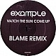 EXAMPLE - WATCH THE SUN COME UP (BLAME REMIX) - DATA - VINYL RECORD - MR322673