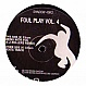 FOUL PLAY - VOLUME 4 (REMIXES PART 2) - MOVING SHADOW - VINYL RECORD - MR32292