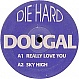 DOUGAL & MICKY SKEEDALE - REALLY LOVE YOU - DIE HARD - VINYL RECORD - MR32465