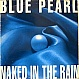 BLUE PEARL - NAKED IN THE RAIN - BIG LIFE - VINYL RECORD - MR3282