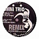 OMNI TRIO - FEEL BETTER (RMX) / STEP OFF (RMX) - MOVING SHADOW - VINYL RECORD - MR33088