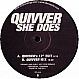 QUIVVER (STONEPROOF) - SHE DOES - VC RECORDINGS - VINYL RECORD - MR33201