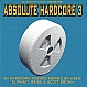 SLAMMIN VINYL PRESENTS - ABSOLUTE HARDCORE 3 - SLAMMIN VINYL - VINYL RECORD - MR338603