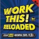 VARIOUS ARTISTS - WORK THIS! RELOADED - UBL MUSIC - CD - MR342429