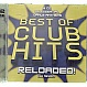 VARIOUS ARTISTS - BEST OF CLUB HITS (RELOADED!) - UBL MUSIC - CD - MR342465