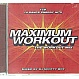VARIOUS ARTISTS - MAXIMUM WORKOUT - UBL MUSIC - CD - MR342653