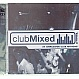 VARIOUS ARTISTS - CLUBMIXED 2 - CLUBMIXED - CD - MR342687