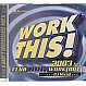 VARIOUS ARTISTS - WORK THIS! 2003 - UBL MUSIC - CD - MR342715