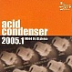 VARIOUS ARTISTS - ACID CONDENSER 2005.1 - MOLECULAR FUNK GUERILLA - CD - MR346669