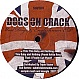 DOGS ON CRACK - MAD DOGS & ENGLISHMEN EP - SUBVIOLENZ - VINYL RECORD - MR347995