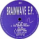BIZZY B & TDK - BRAINWAVE EP - BRAIN RECORDS - VINYL RECORD - MR35040