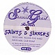 SAINTS & SINNERS - PUSHIN TOO HARD - SOUNDS GOOD REC - VINYL RECORD - MR36737