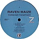 RAVEN MAIZE - FOREVER TOGETHER - Z RECORDS - VINYL RECORD - MR37388