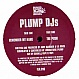 PLUMP DJS - THE PUSH / REMEMBER MY NAME - FINGER LICKIN - VINYL RECORD - MR41168
