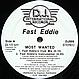 FAST EDDIE - MOST WANTED - D.J. INTERNATIONAL RECORDS - VINYL RECORD - MR418019