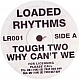 TOUGH TWO - WHY CAN'T WE - LOADED RHYTHMS - VINYL RECORD - MR45529