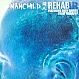 MANCHILD FEAT ANDY CARNS - REHAB - ONE LITTLE INDIAN - VINYL RECORD - MR46140