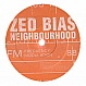 ZED BIAS  - NEIGHBOURHOOD (REMIXES) - LOCKED ON - VINYL RECORD - MR46948