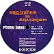 WARP BROTHERS VS AQUAGEN - PHATT BASS - DOS OR DIE - VINYL RECORD - MR48498