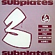 SUBPLATES - VOLUME THREE - SUBURBAN BASE - VINYL RECORD - MR48844